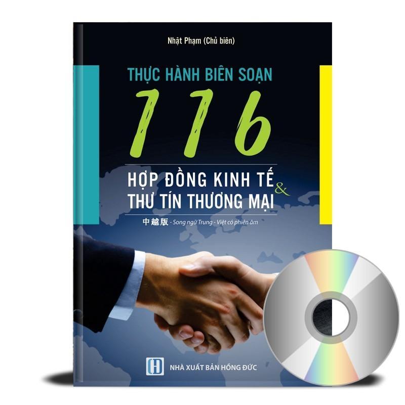 Sách - Thực Hành Biên Soạn 116 Hợp Đồng Kinh Tế Thư Tín Thương Mại (Song Ngữ Trung Việt Có Phiên Âm)