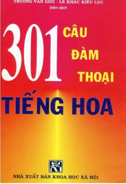 Sách 301 đàm thoại tiếng Hoa bản mới nhất