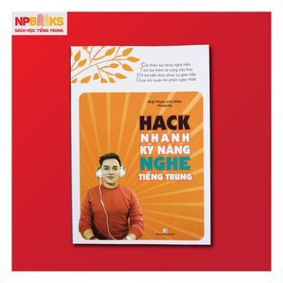 Sách Hack nhanh kỹ năng nghe Tiếng Trung