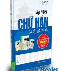 Sách giáo trình tập viết chữ Hán phiên bản mới nhất