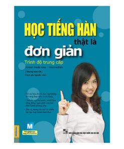Sách học tiếng Hàn thật là đơn giản -  Trình độ  trung cấp